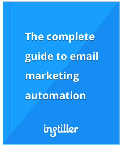The complete guide to email marketing automation
